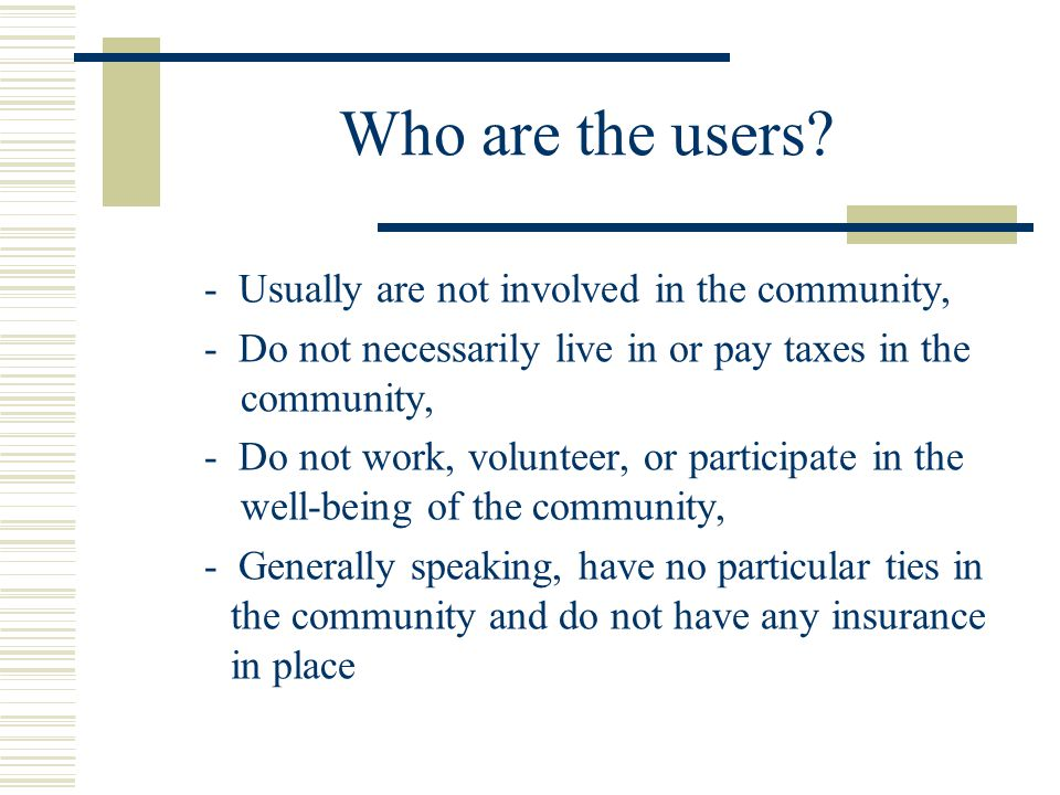 Who are the users.