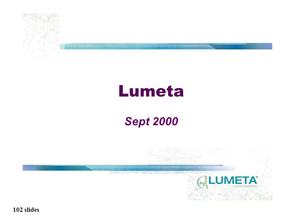 102 slides Lumeta Sept 2000