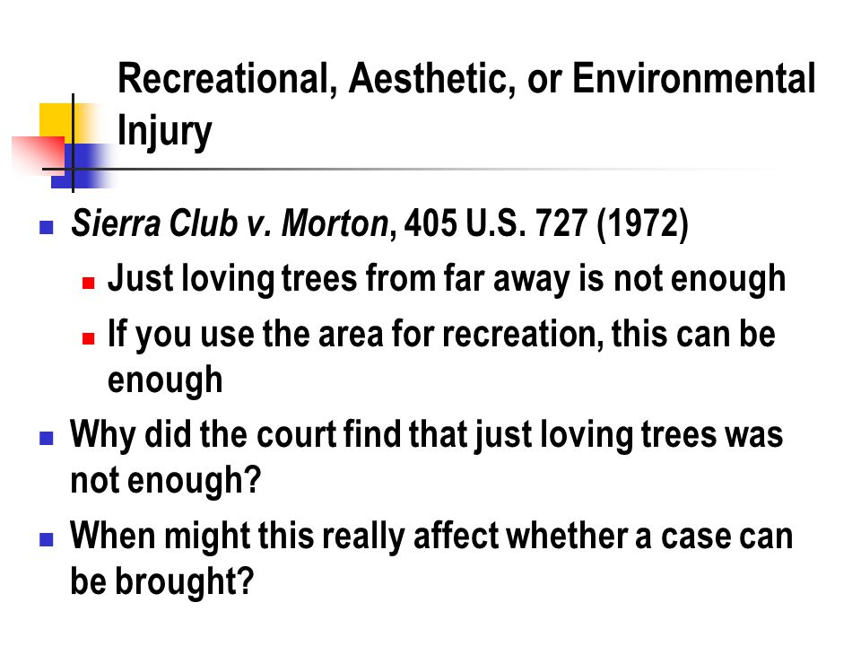 Recreational, Aesthetic, or Environmental Injury Sierra Club v.