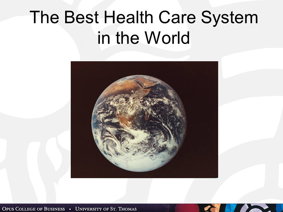 The Best Health Care System in the World