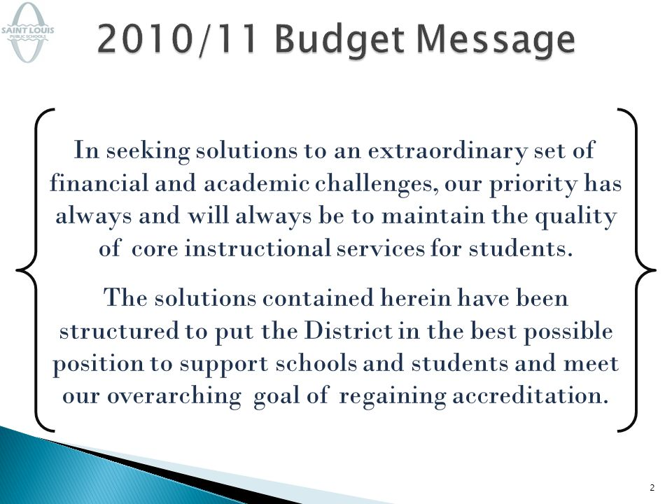 In seeking solutions to an extraordinary set of financial and academic challenges, our priority has always and will always be to maintain the quality of core instructional services for students.