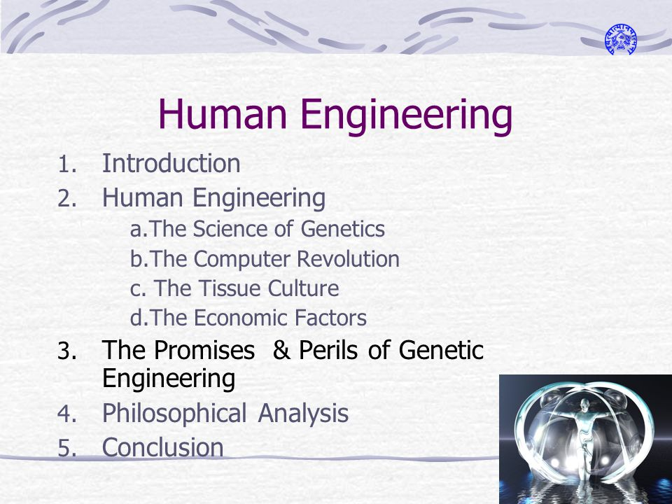 Human Engineering 1. Introduction 2.