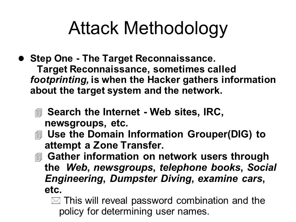 Attack Methodology l Step One - The Target Reconnaissance.