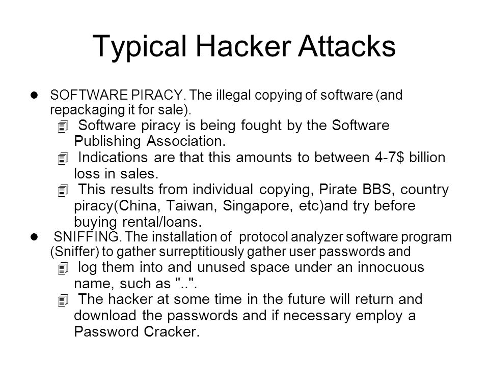 Typical Hacker Attacks l SOFTWARE PIRACY.