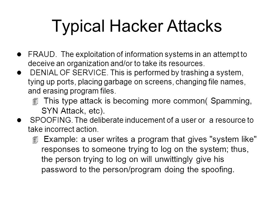 Typical Hacker Attacks l FRAUD.
