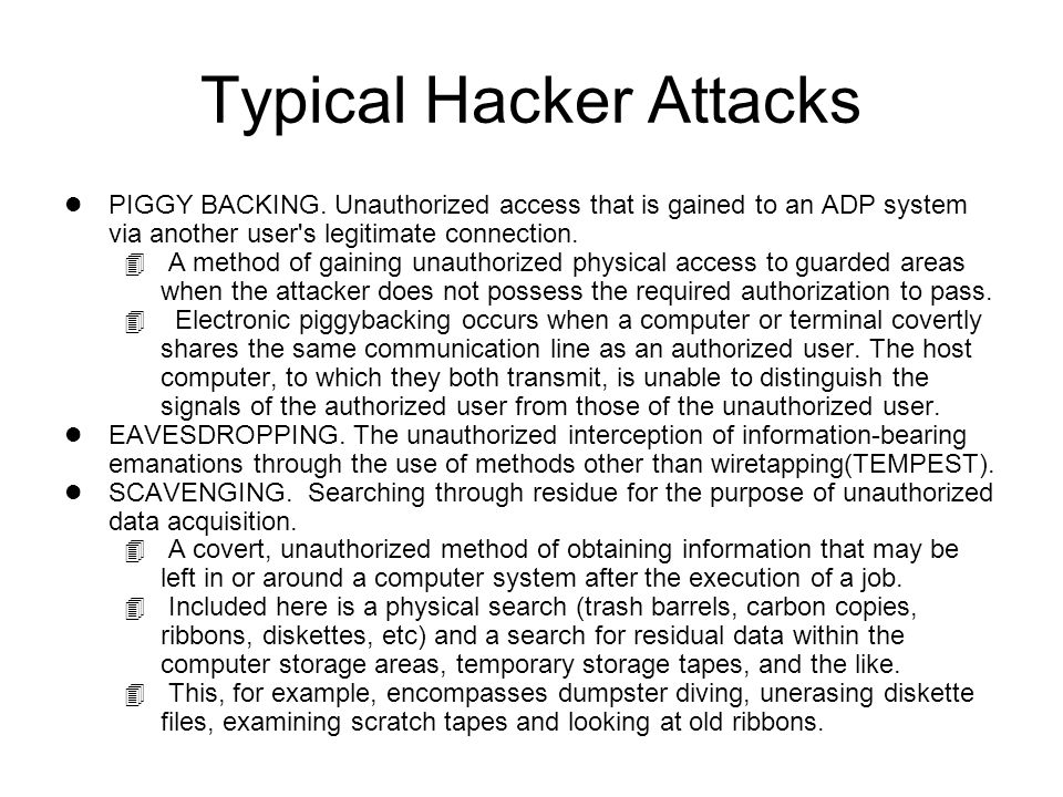 Typical Hacker Attacks l PIGGY BACKING.