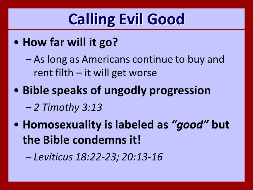Calling Evil Good How far will it go.