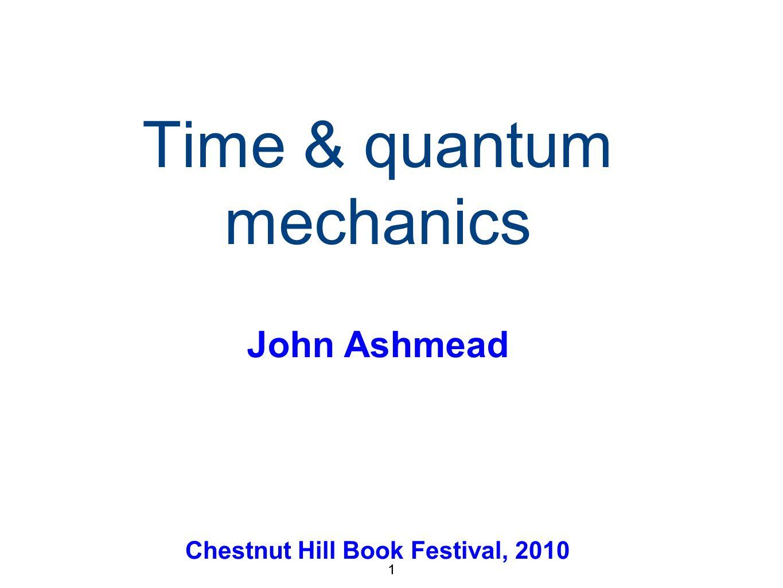 32 Relativity Quantum mechanics Time a bit fuzzy Time an average over quantum fluctuations None of the others Blend of relativity & quantum mechanics