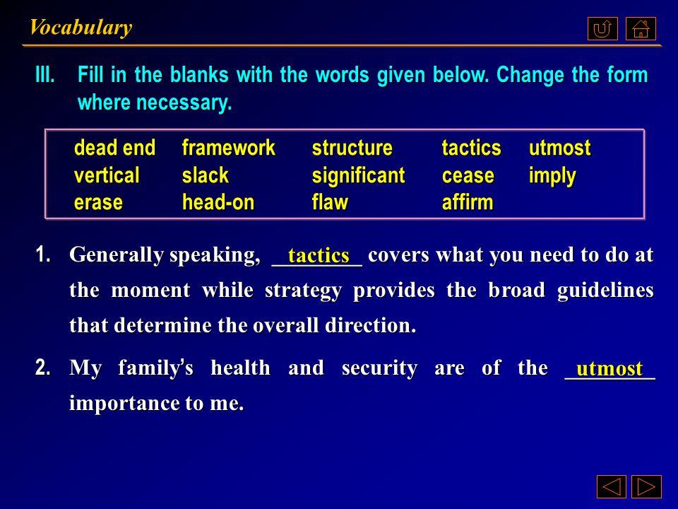 Exercises Vocabulary Ex. III, p. 83 《读写教程 IV 》 : Ex. III, p. 83