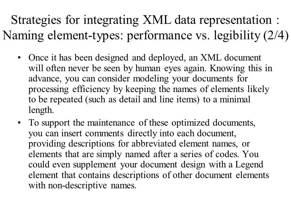 Strategies for integrating XML data representation : Naming element-types: performance vs.