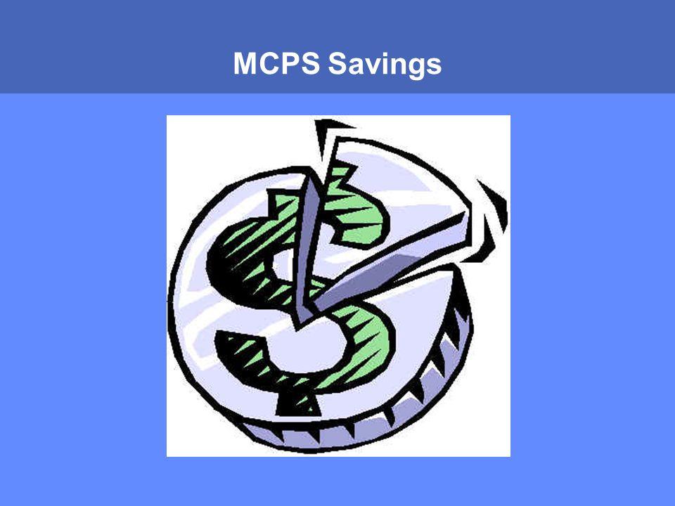 MONTGOMERY COUNTY PUBLIC SCHOOLS ROCKVILLE, MARYLAND MCPS Savings