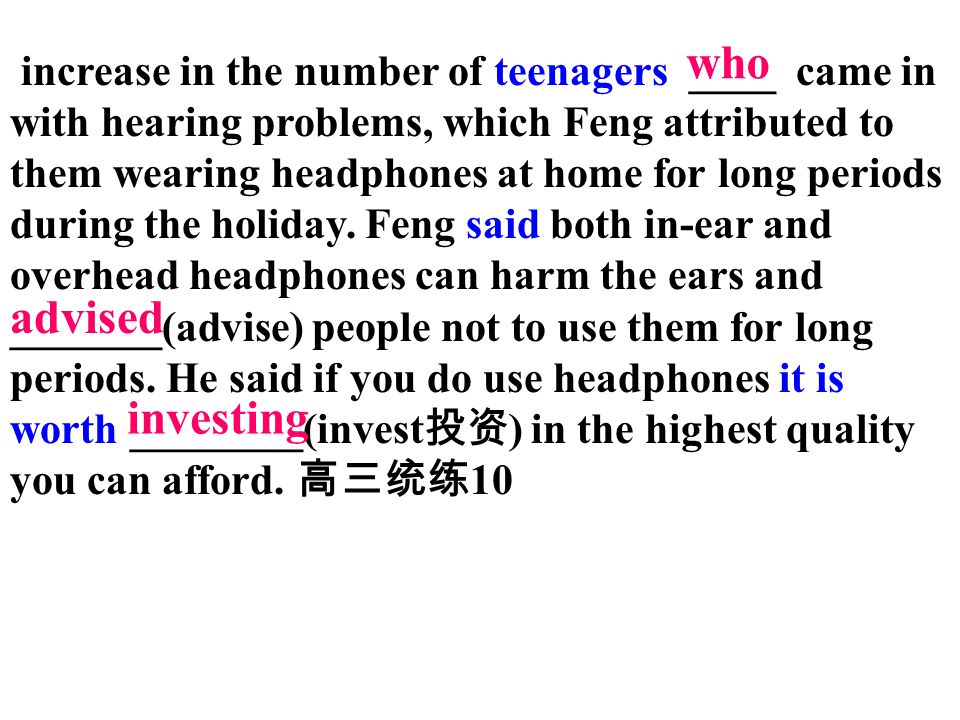 increase in the number of teenagers ____ came in with hearing problems, which Feng attributed to them wearing headphones at home for long periods duri