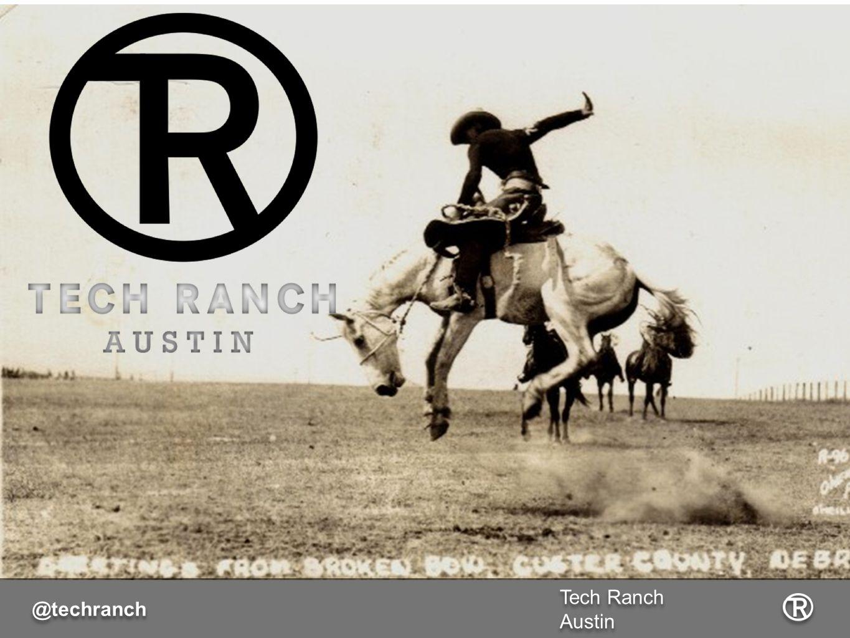 Tech Ranch Austin @techranch