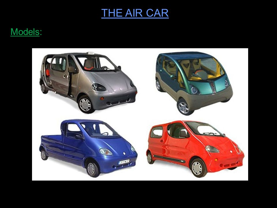 THE AIR CAR Models: 123seminarsonly.com