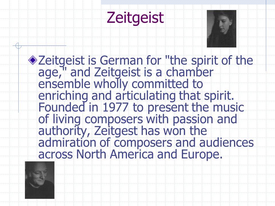 Zeitgeist Zeitgeist is German for