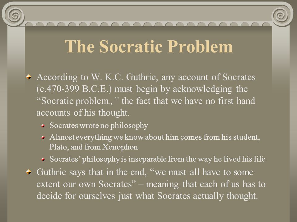 The Socratic Problem According to W.K.C.