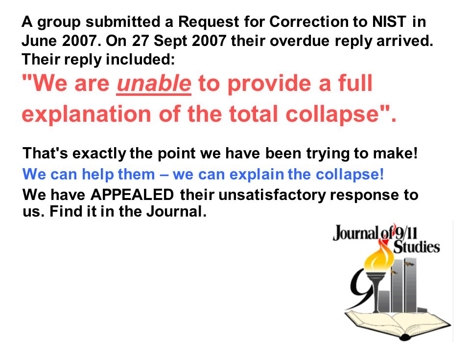 A group submitted a Request for Correction to NIST in June 2007.