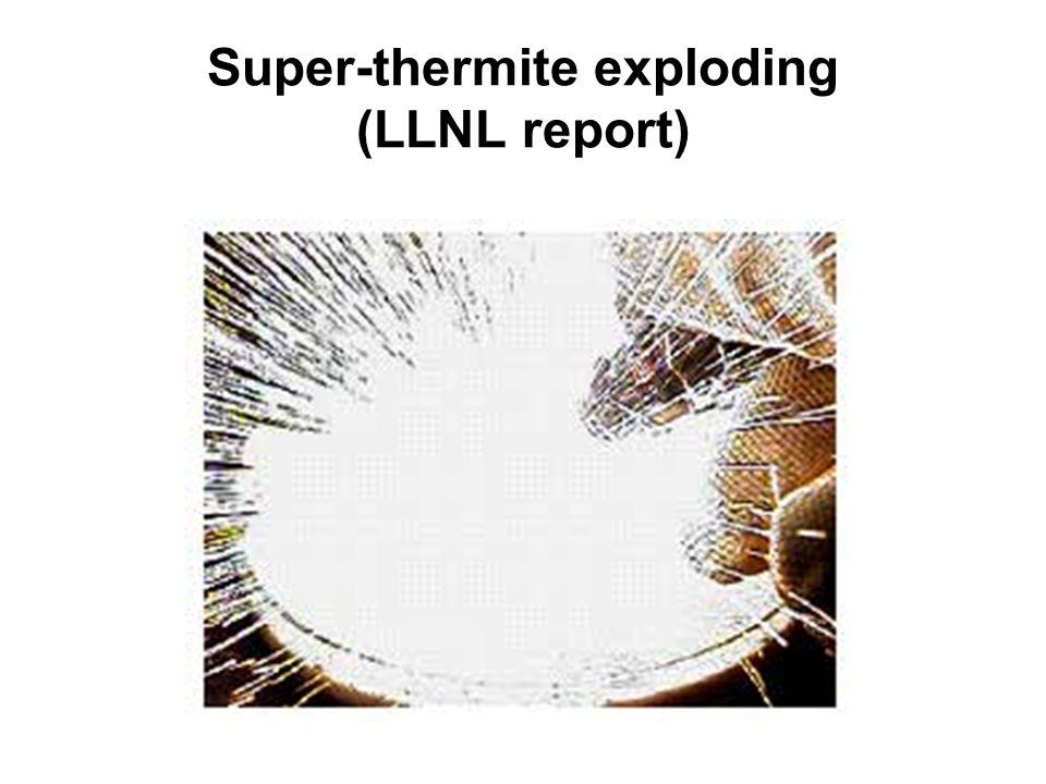 Super-thermite exploding (LLNL report)