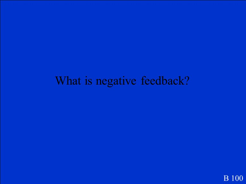 An increase in the bloods level of a thyroid gland hormone decreases the release of thyroid- stimulating hormone illustrates this type of feedback B 1