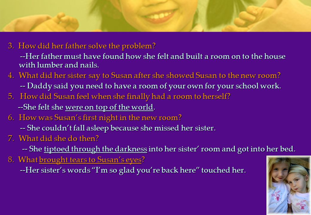 3.How did her father solve the problem.