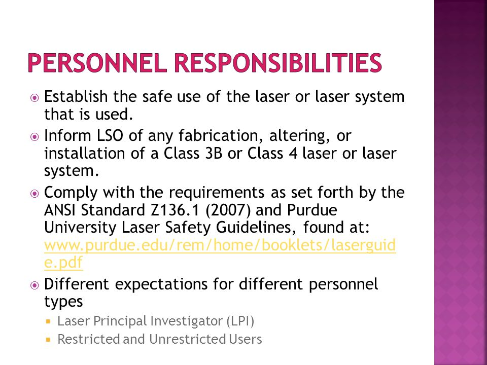  Establish the safe use of the laser or laser system that is used.