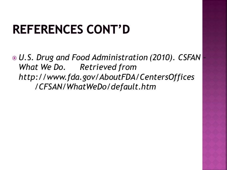 U.S. Drug and Food Administration (2010). CSFAN – What We Do.