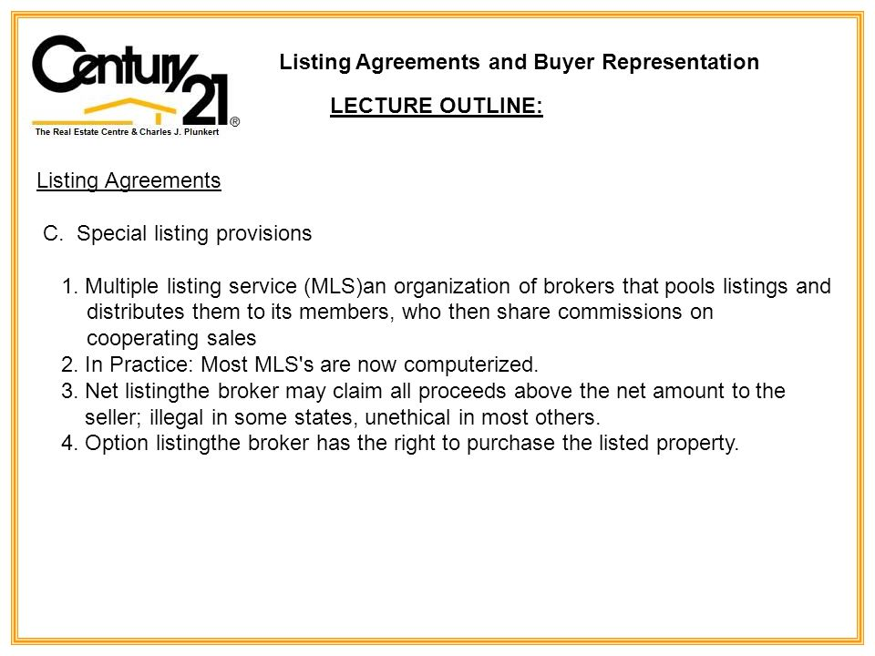 Listing Agreements C.Special listing provisions 1.