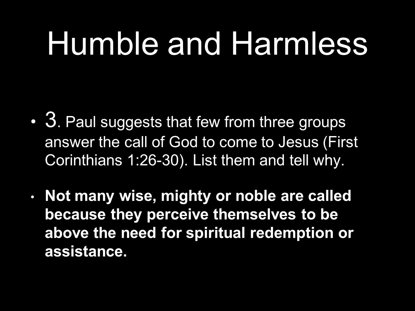 Humble and Harmless 3.