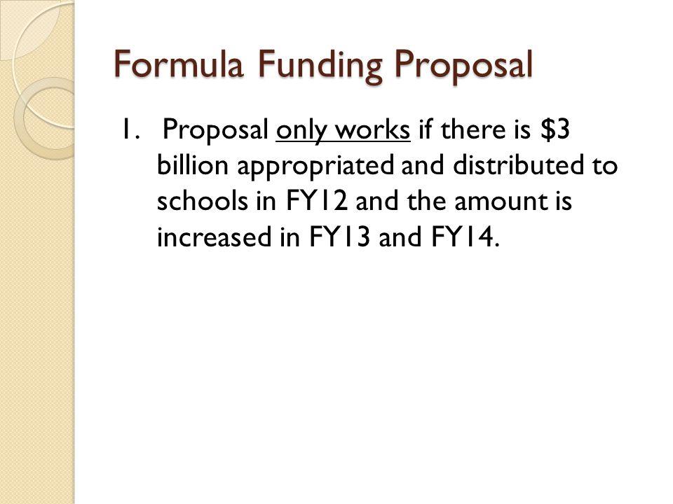 Formula Funding Proposal 1.