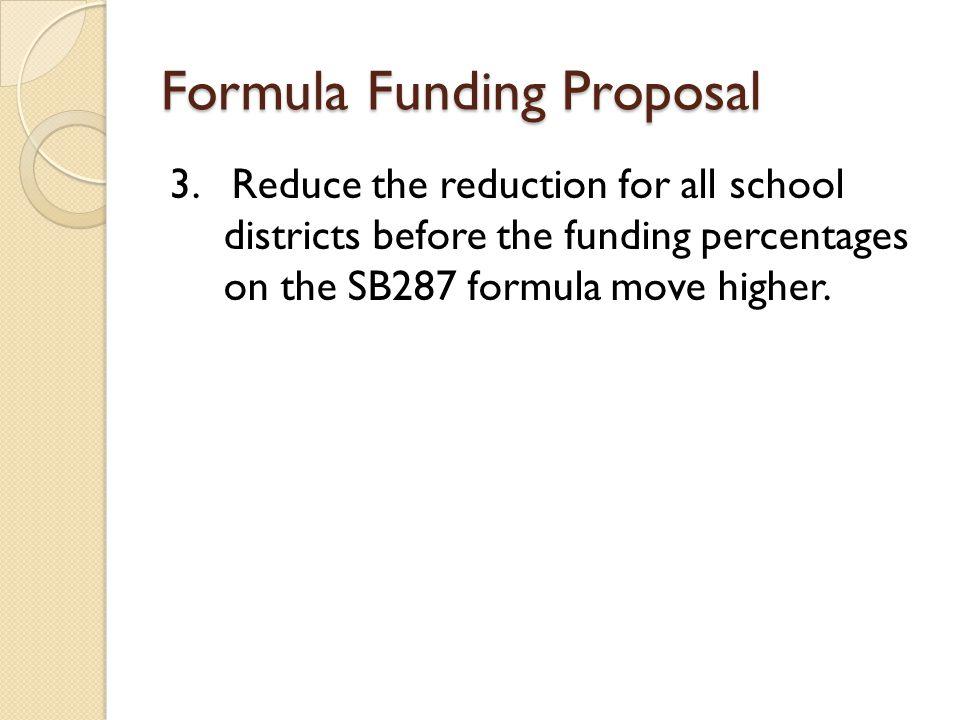 Formula Funding Proposal 3.