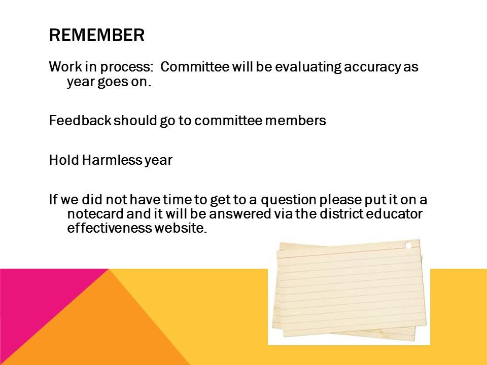REMEMBER Work in process: Committee will be evaluating accuracy as year goes on.