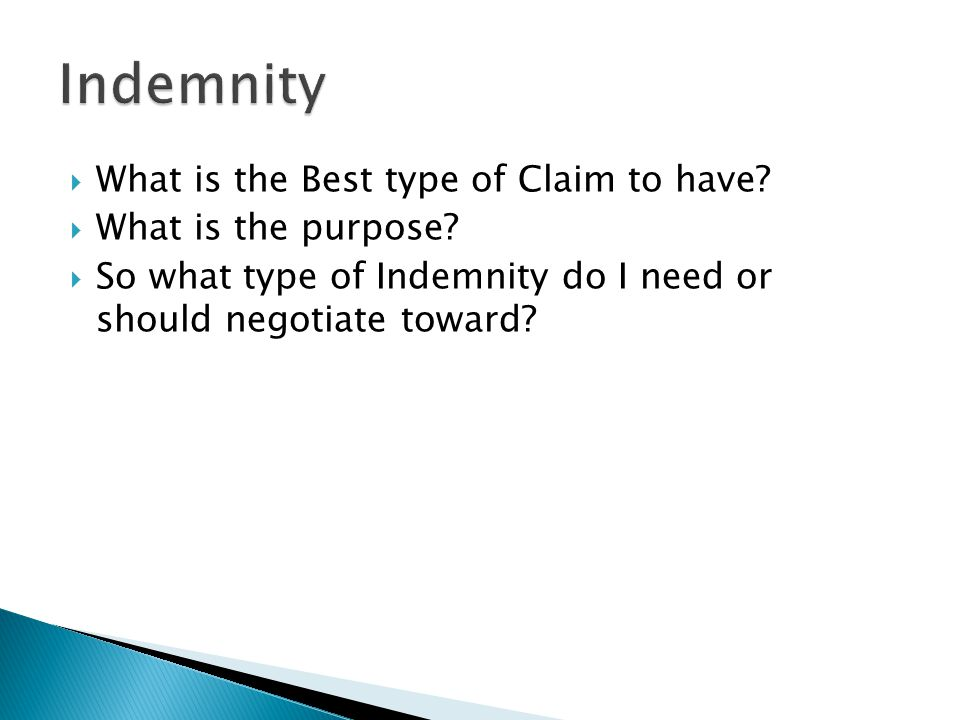  What is the Best type of Claim to have. What is the purpose.