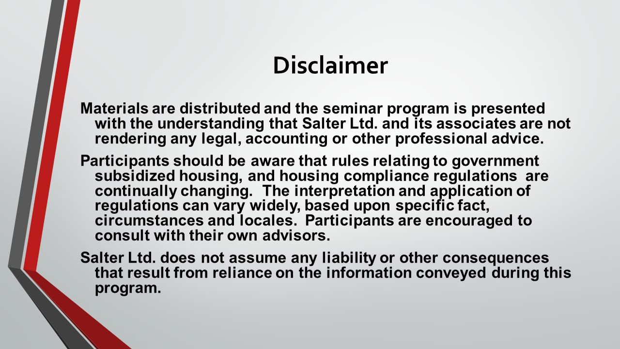 Disclaimer Materials are distributed and the seminar program is presented with the understanding that Salter Ltd.