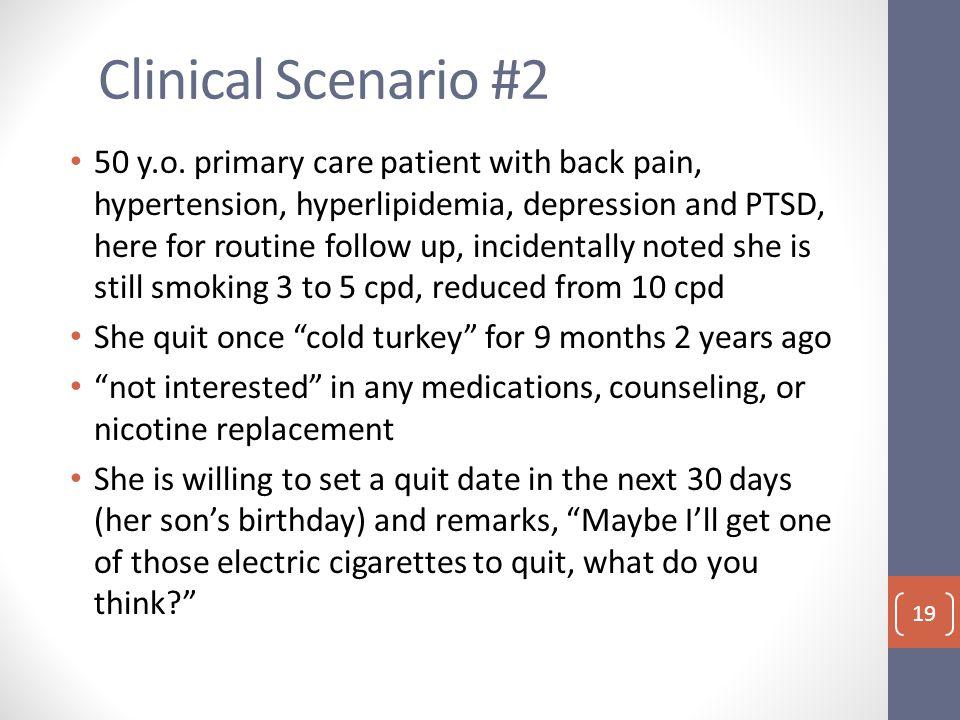 Clinical Scenario #2 50 y.o.