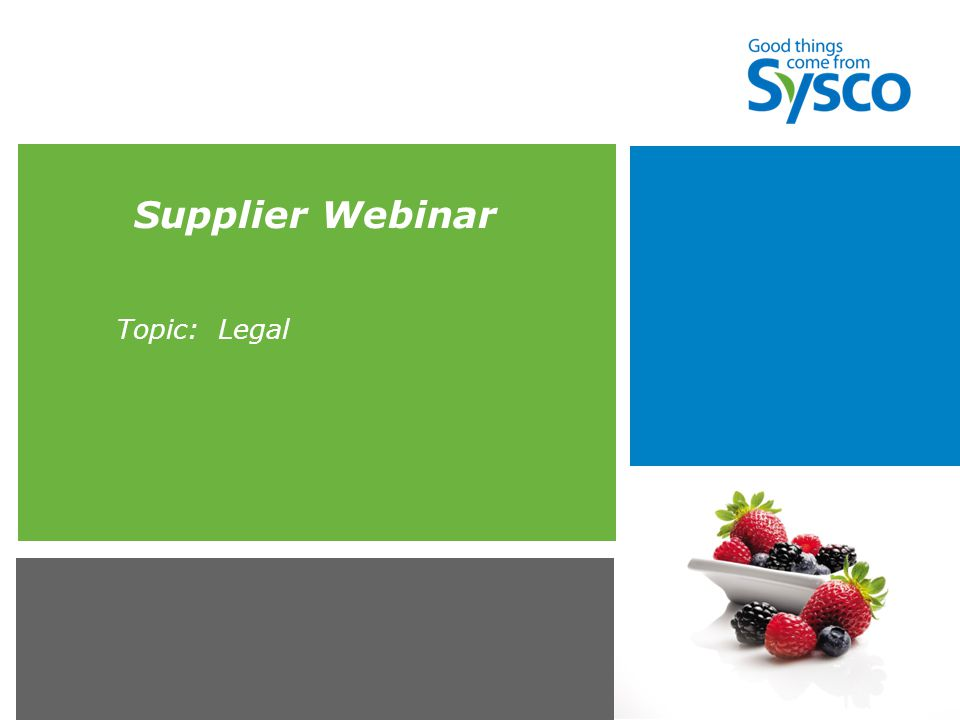 Supplier Webinar Topic: Legal