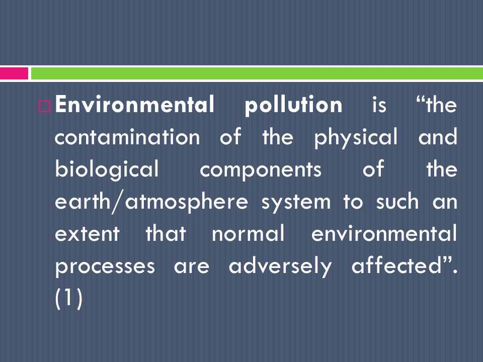  Biodegradable substances are those that can be broken down by the environment s biological systems.