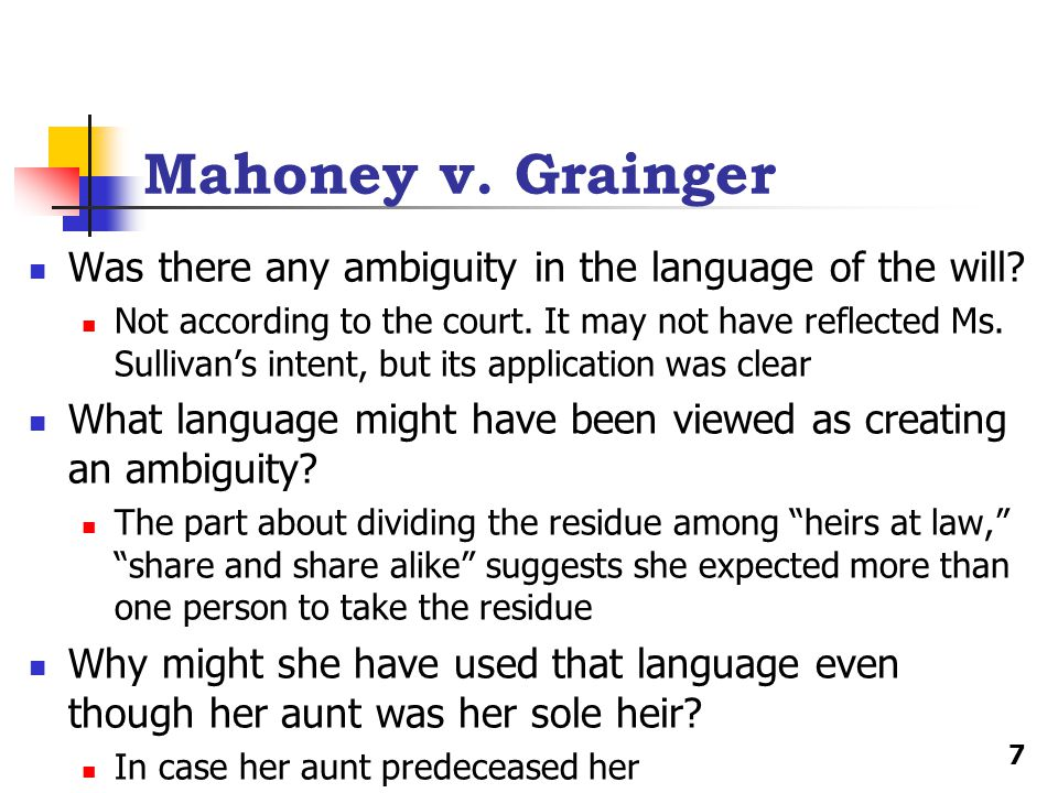 Mahoney v. Grainger Was there any ambiguity in the language of the will.