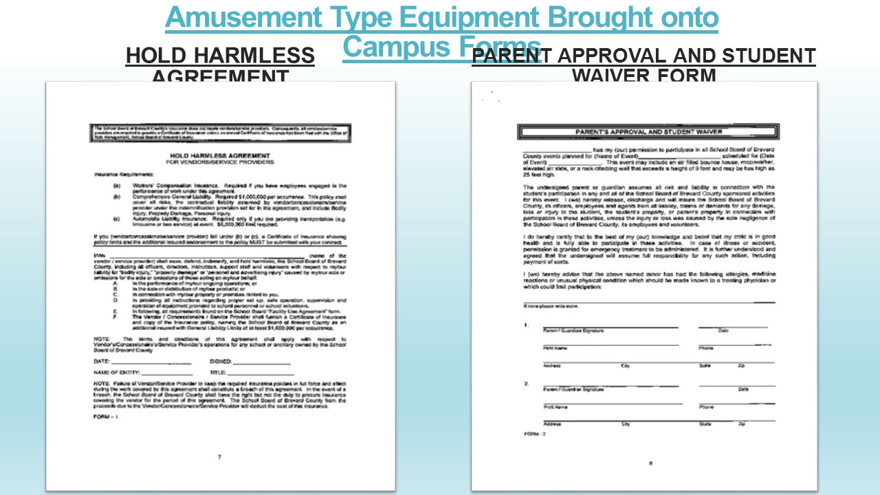 Amusement Type Equipment Brought onto Campus Forms HOLD HARMLESS AGREEMENT PARENT APPROVAL AND STUDENT WAIVER FORM