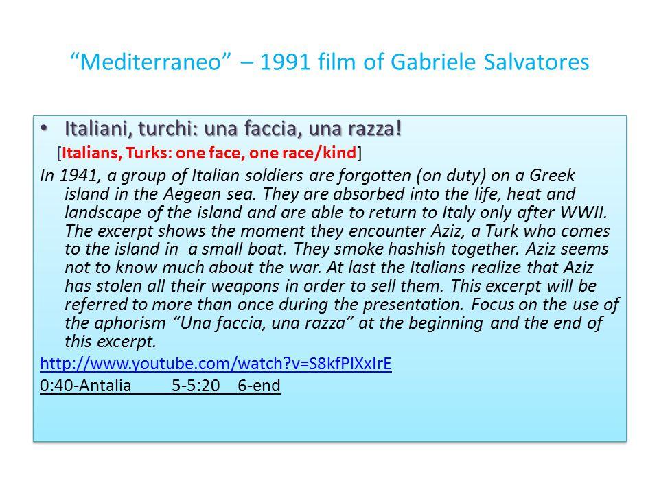 Mediterraneo – 1991 film of Gabriele Salvatores Italiani, turchi: una faccia, una razza.