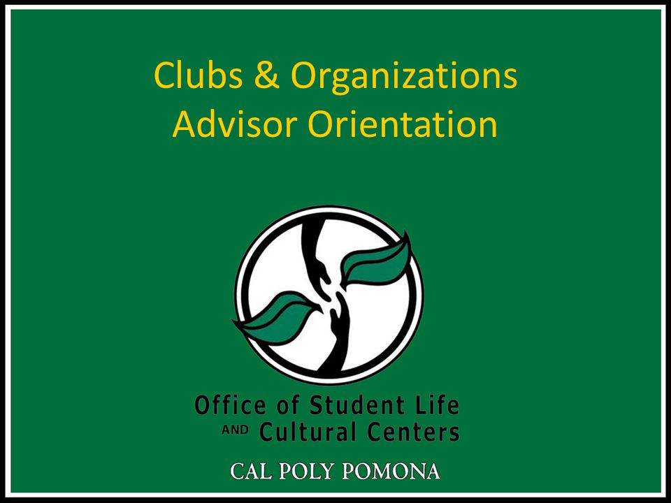 Clubs & Organizations Advisor Orientation
