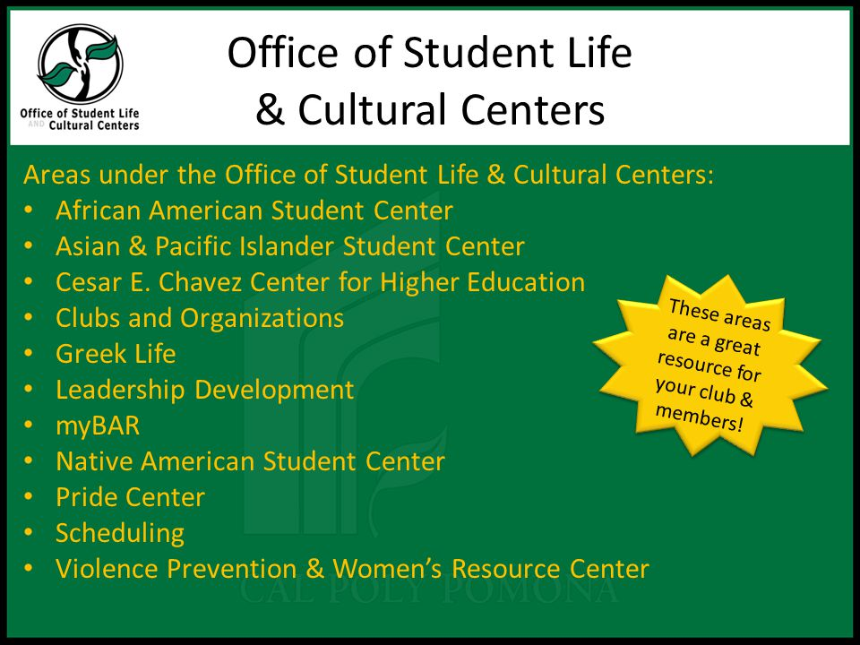 Office of Student Life & Cultural Centers Areas under the Office of Student Life & Cultural Centers: African American Student Center Asian & Pacific Islander Student Center Cesar E.