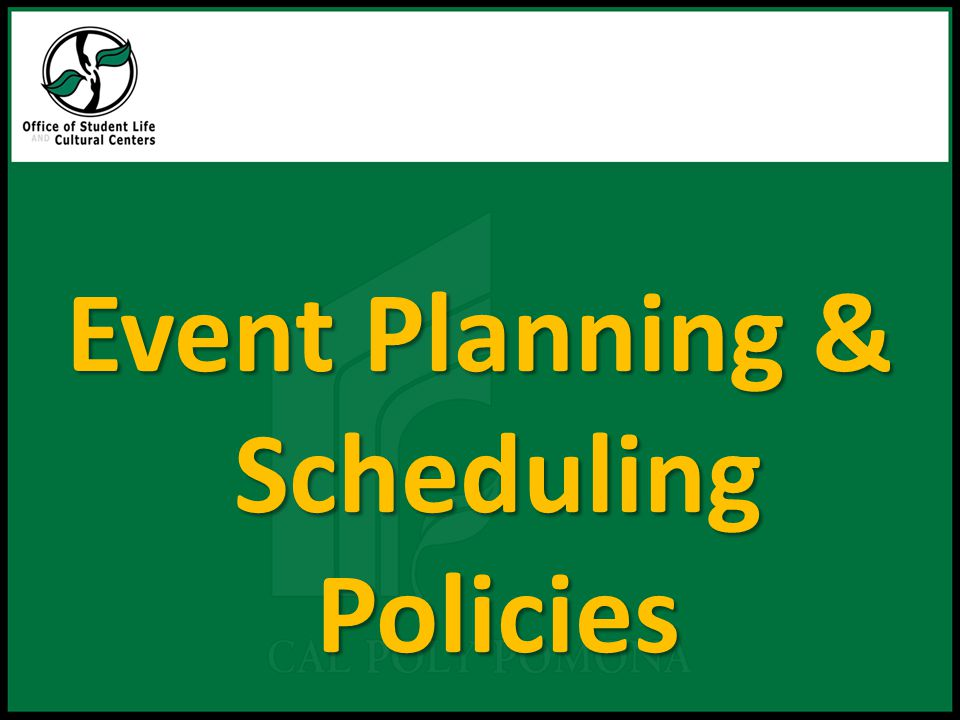 Event Planning & Scheduling Policies