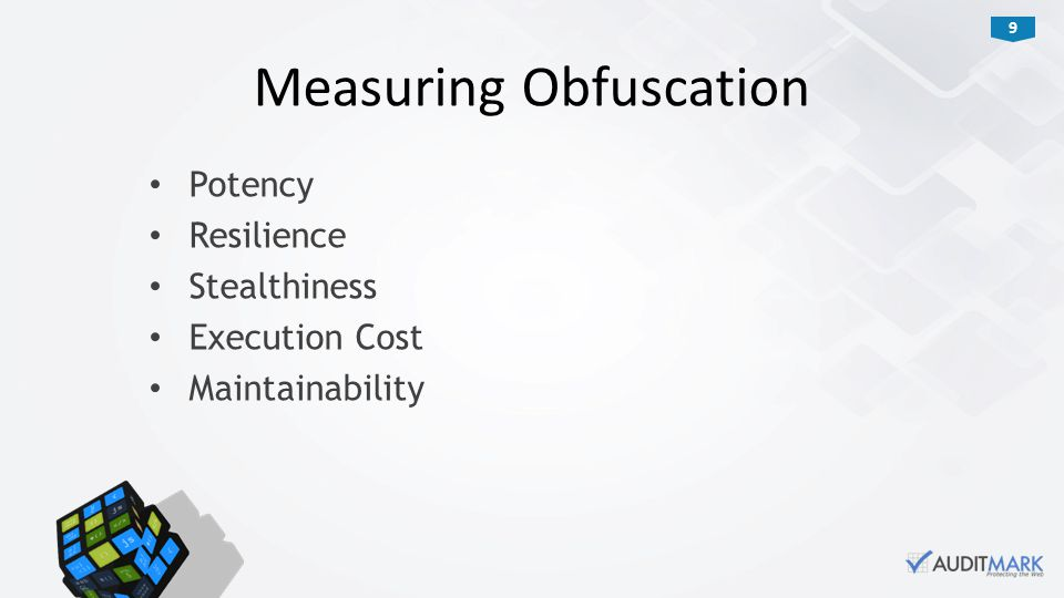 9 Potency Resilience Stealthiness Execution Cost Maintainability Measuring Obfuscation