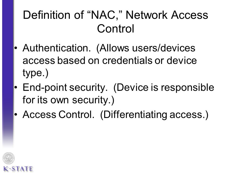 Kansas State s implementation of SafeConnect is based on these criteria: Linux Computers (No compatible NAC agent software.) User authentication