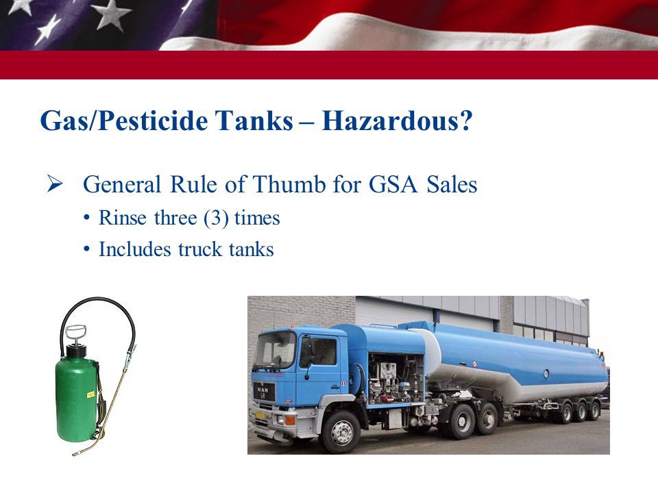 Gas/Pesticide Tanks – Hazardous.