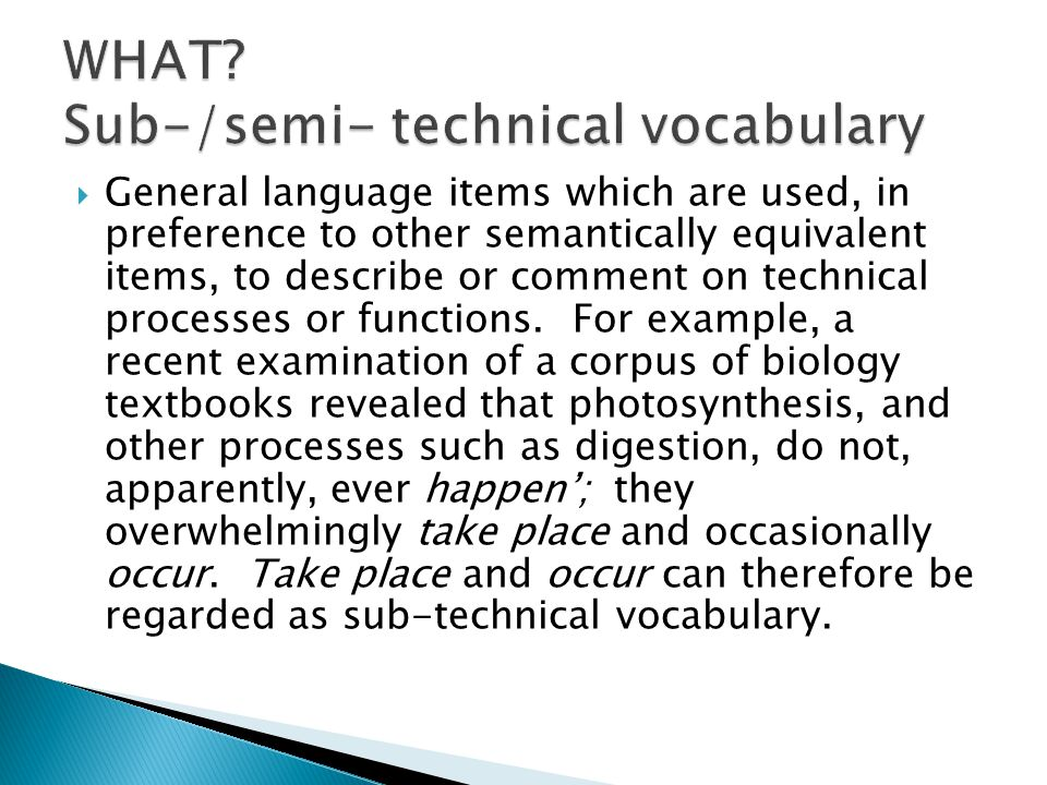  General language items which are used, in preference to other semantically equivalent items, to describe or comment on technical processes or functi