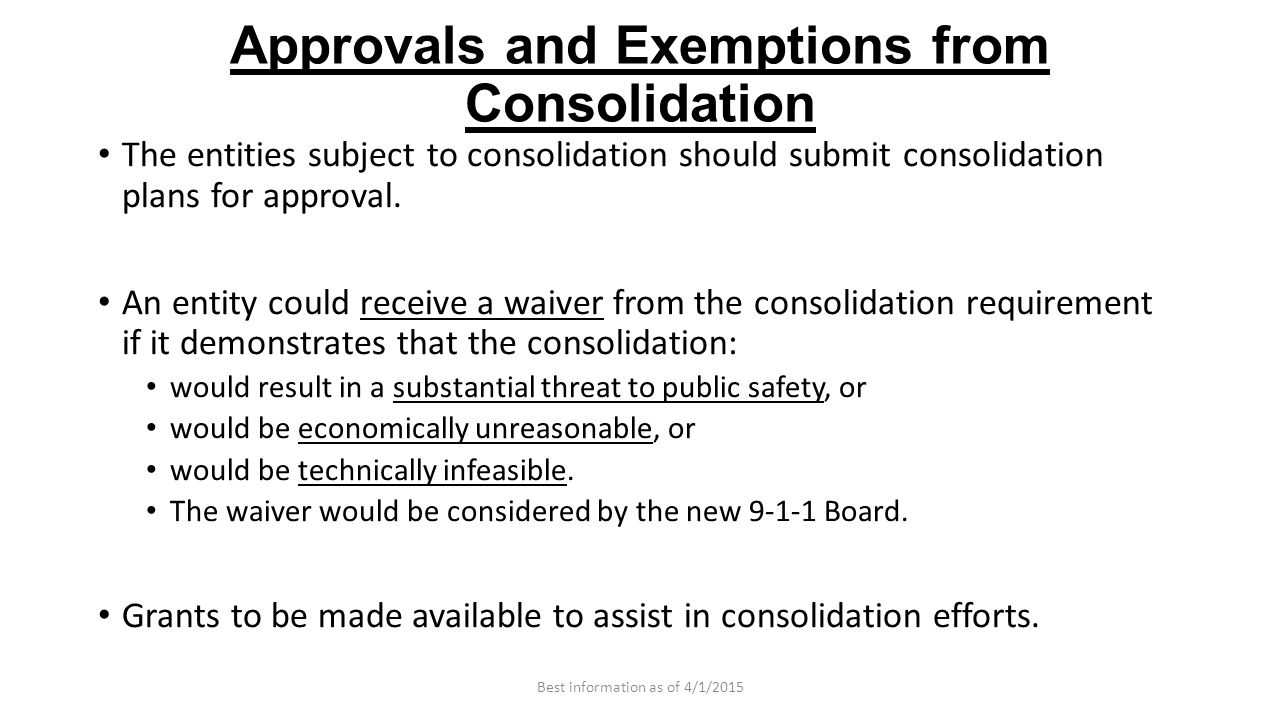 Approvals and Exemptions from Consolidation The entities subject to consolidation should submit consolidation plans for approval.