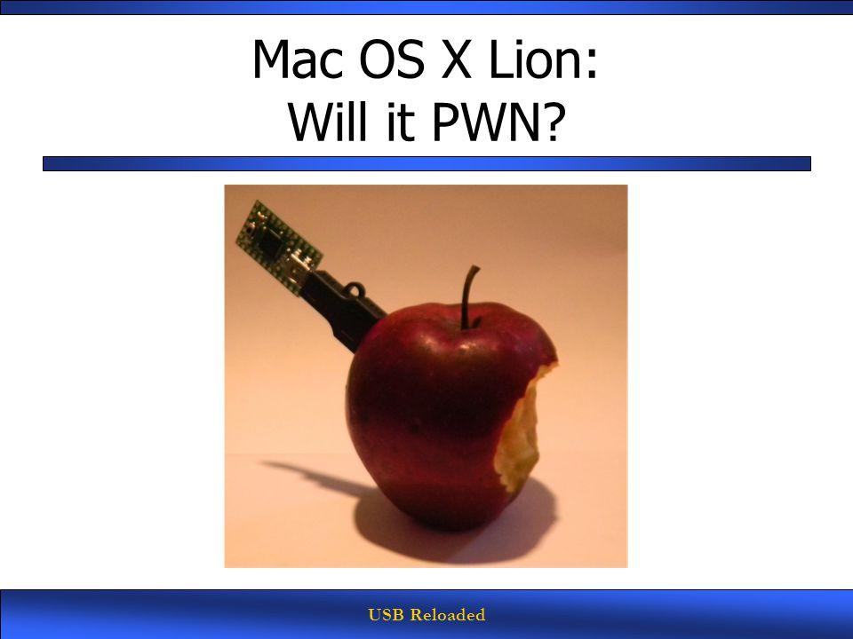 USB Reloaded Mac OS X Lion: Will it PWN