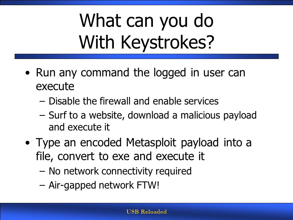 USB Reloaded What can you do With Keystrokes.