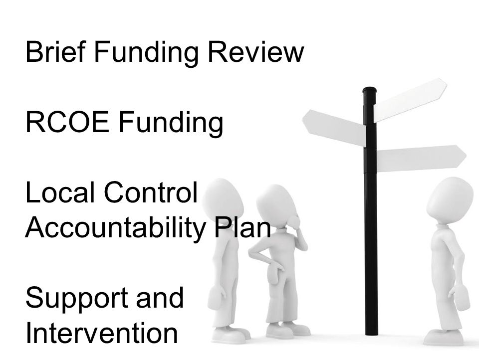 Local Control Accountability Plan (LCAP) Adopted on or before July 1, 2014.